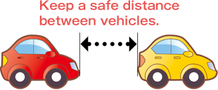 4. Image for: Maintain a good distance between vehicles!